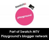 Swatch MTV Playground's blogger network