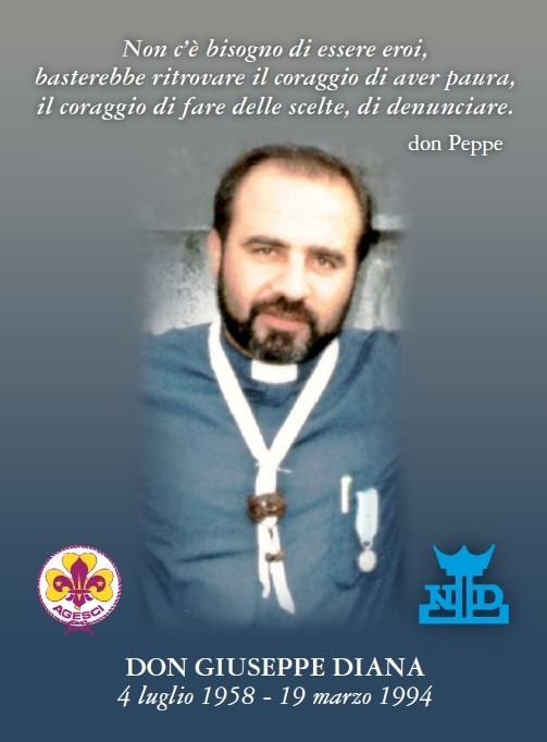 Don Peppe Diana (Casal di Principe, 4 luglio 1958 – Casal di Principe, 19 marzo 1994)